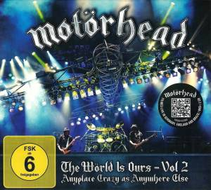 Motörhead: Wörld Is Ours - Vol. 2 - Anyplace Crazy As Anywhere Else, The - Cover