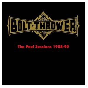 Bolt Thrower: Peel Sessions 1988-90, The - Cover