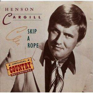 Cover - Henson Cargill: Skip A Rope