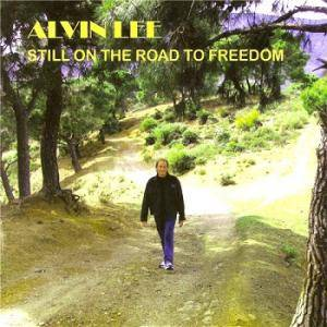 Alvin Lee: Still On The Road To Freedom - Cover