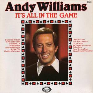 Cover - Andy Williams: It's All In The Game