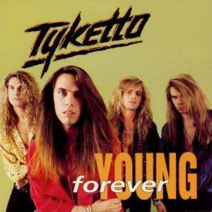 Tyketto: Forever Young - Cover