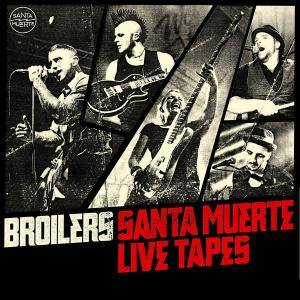 Broilers: Santa Muerte Live Tapes - Cover