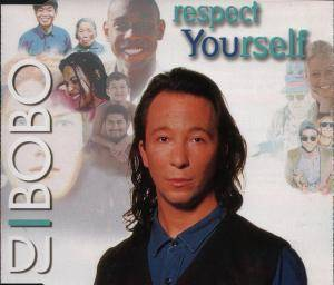 DJ BoBo: Respect Yourself (Single-CD) - Bild 1