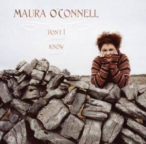 Cover - Maura O'Connell: Don't I Know