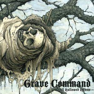 Grave Command - All Hallowed Hymns - Cover
