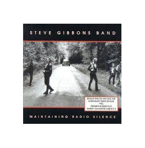 Cover - Steve Gibbons Band: Maintaining Radio Silence