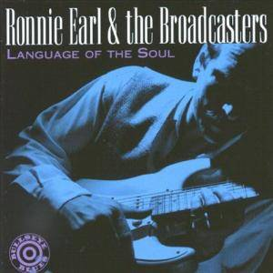 Cover - Ronnie Earl & The Broadcasters: Language Of The Soul