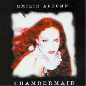 Cover - Emilie Autumn: Chambermaid