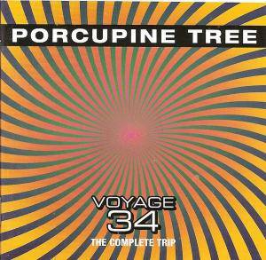Porcupine Tree: Voyage 34 - The Complete Trip - Cover