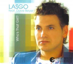 Lasgo Feat. Dave Beyer - Who's That Girl?