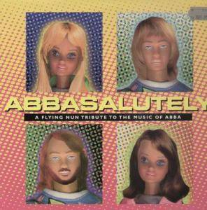 Abbasalutely - A Flying Nun Tribute To The Music Of Abba - Cover