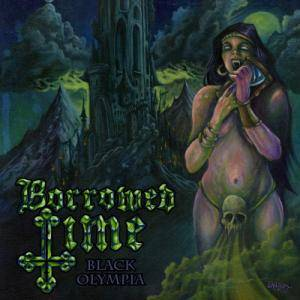 Borrowed Time: Black Olympia / The Truth - Cover