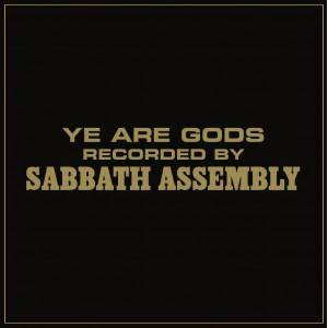 Sabbath Assembly: Ye Are Gods - Cover