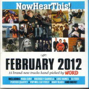 Word Magazine 108 - NowHearThis!: February 2012 - Cover