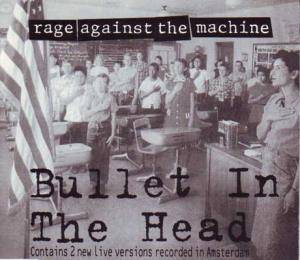 Cover - Rage Against The Machine: Bullet In The Head