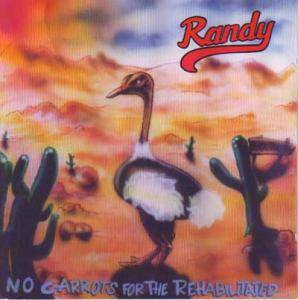 Cover - Randy: No Carrots For The Rehabilitated