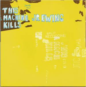 JR Ewing: This Machine Kills / Jr. Ewing - Cover