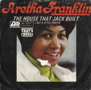 Cover - Aretha Franklin: I Say A Little Prayer / The House That Jack Built