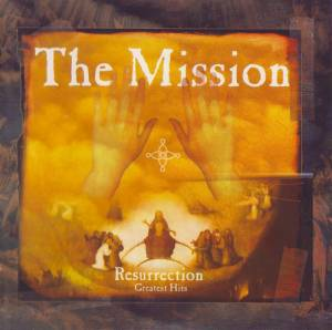 Cover - Mission, The: Resurrection - Greatest Hits