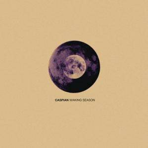 Caspian: Waking Season (CD) - Bild 1