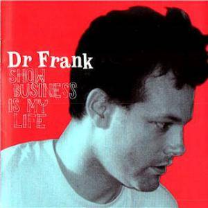 Cover - Dr. Frank: Show Business Is My Life