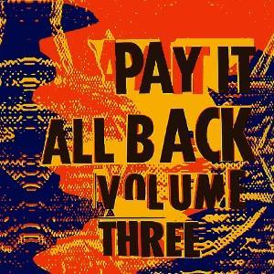 Pay It All Back Volume 3 - Cover
