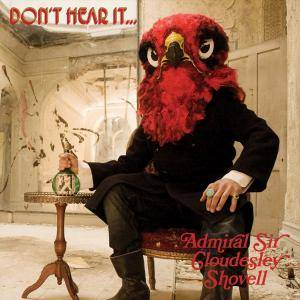 Admiral Sir Cloudesley Shovell: Don't Hear It... Fear It! - Cover