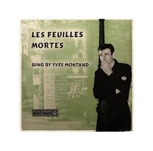 Cover - Yves Montand: Les Feuilles Mortes