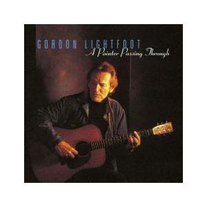Gordon Lightfoot: Painter Passing Through, A - Cover