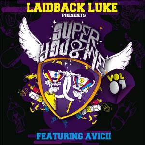 Cover - Tonka: Laidback Luke Presents - Super You & Me Ft. Avicii