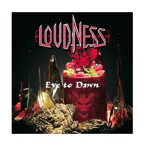 Loudness: Eve To Dawn - Cover