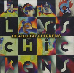 Headless Chickens: Headless Chickens - Cover