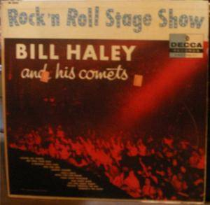 Cover - Bill Haley And His Comets: Rock 'n Roll Stage Show
