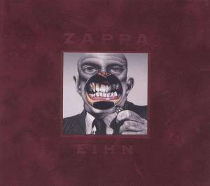 Frank Zappa: Eihn - Everything Is Healing Nicely - Cover