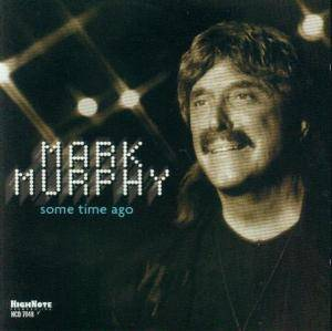 Cover - Mark Murphy: Some Time Ago