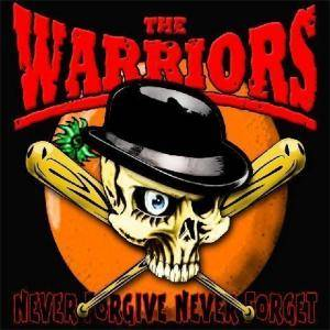 Cover - Warriors, The: Never Forgive, Never Forget