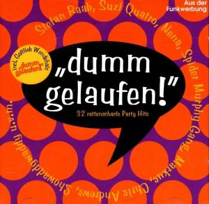 """Dumm Gelaufen"" - 32 Rattenscharfe Party Hits - Cover"