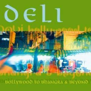 Cover - Eastenders: Deli - Bollywood To Bhangra & Beyond
