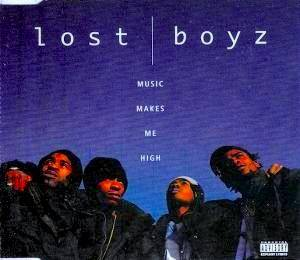 Cover - Lost Boyz: Music Makes Me High