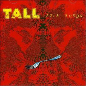 Cover - Tall Dwarfs: Fork Songs