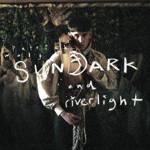 Cover - Patrick Wolf: Sundark And Riverlight