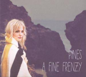 Cover - A Fine Frenzy: Pines