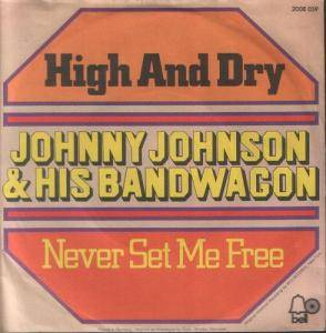 Cover - Johnny Johnson And The Bandwagon: High And Dry
