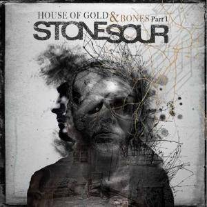 Stone Sour: House Of Gold & Bones Part 1 - Cover
