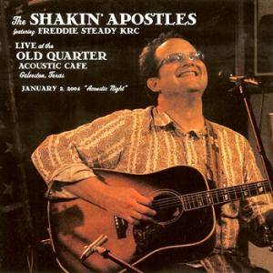 Cover - Shakin' Apostles: Live At The Old Quarter Acoustic Café