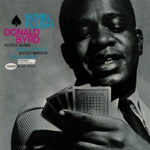 Cover - Donald Byrd: Royal Flush