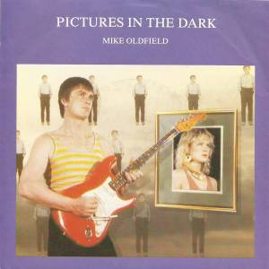 "Mike Oldfield: Pictures In The Dark (7"") - Bild 1"