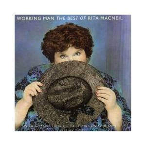 Cover - Rita MacNeil: Working Man - The Best Of...
