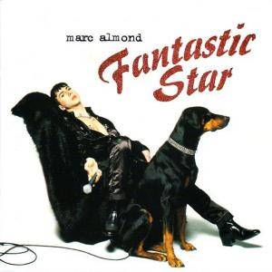 Cover - Marc Almond: Fantastic Star